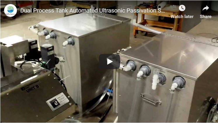 Dual Process Tank Automated Ultrasonic Passivation System