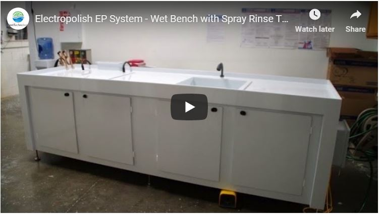 Electropolish EP System - Wet Bench with Spray Rinse Tank