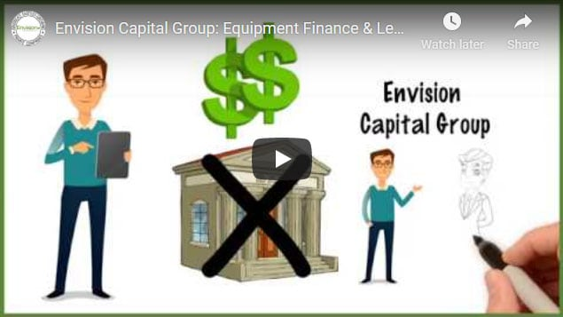 Envision Capital Group: Equipment Finance and Leasing