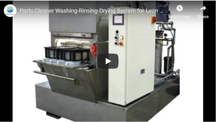 Parts Cleaner Washing-Rinsing-Drying System for Lean Cellular Manufacturing