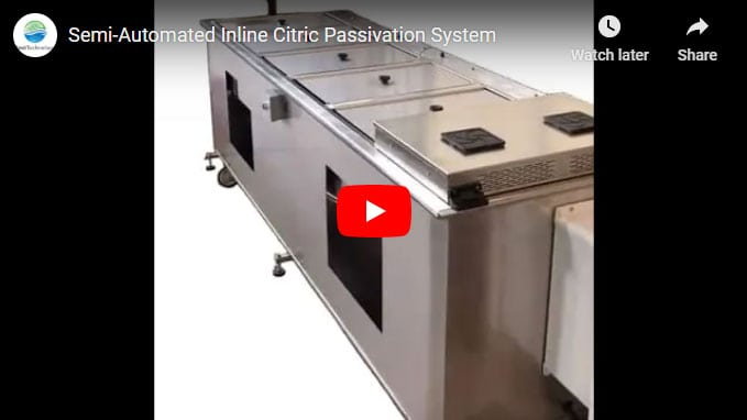 Semi-Automated Inline Citric Passivation Solution with Data Tracking